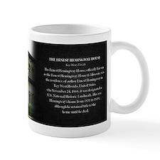 The Ernest Hemingway House Historical Small Mug Small Mug
