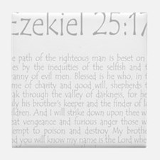 ezekiel2517 quote - grey Tile Coaster