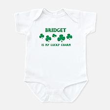 Bridget is my lucky charm Infant Bodysuit