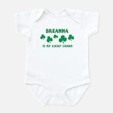 Breanna is my lucky charm Infant Bodysuit