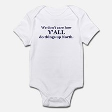 Y'all up North Infant Bodysuit