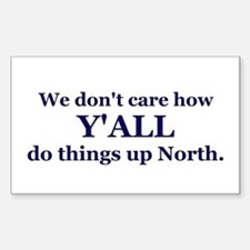 Y'all up North Rectangle Decal