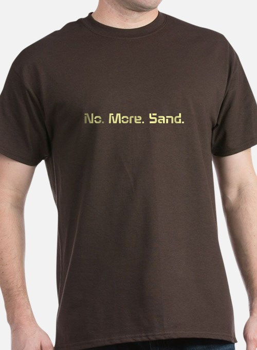 No More Sand T-Shirt