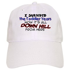 I Survived the Toddler Years Baseball Cap