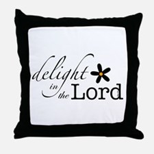 Delight in the Lord Throw Pillow
