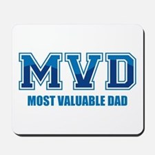 Most Valuable Dad Mousepad