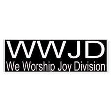 WWJD (WE WORSHIP JOY DIVISION)