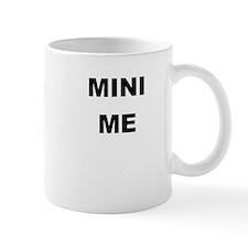 MINI ME Small Mugs