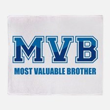 Most Valuable Brother Throw Blanket