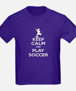 Keep Calm Play Soccer - Girl T