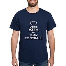 Keep Calm and Play Football - Ball 2 T-Shirt