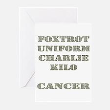 Foxtrot Uniform Charlie Kilo Cancer Greeting Cards