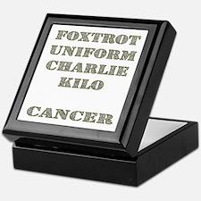 Foxtrot Uniform Charlie Kilo Cancer Keepsake Box