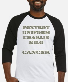 Foxtrot Uniform Charlie Kilo Cancer Baseball Jerse