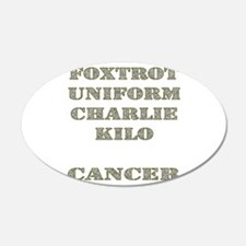 Foxtrot Uniform Charlie Kilo Cancer Wall Decal