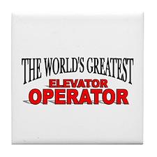"""The World's Greatest Elevator Operator"" Tile Coas"