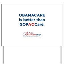 Funny Obamacare Yard Sign