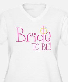 bridetobe2 Plus Size T-Shirt