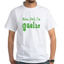 Mom, Dad, I'm Gaelic Shirt