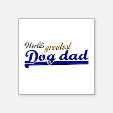 Worlds greatest Dog Dad Sticker
