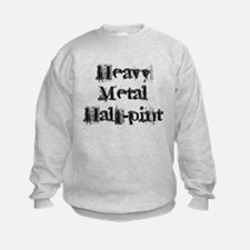 heavy metal half pint Sweatshirt