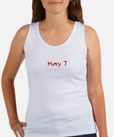 """May 7"" printed on a Women's Tank Top"