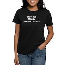 Don't tell Mandy Tee