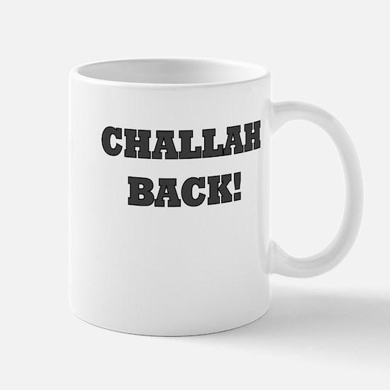challah back Mug