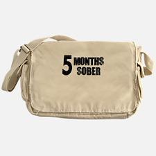5 Months Sober Messenger Bag