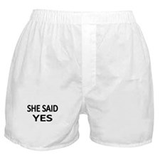 SHE SAID YES Boxer Shorts