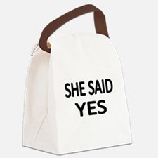 SHE SAID YES Canvas Lunch Bag
