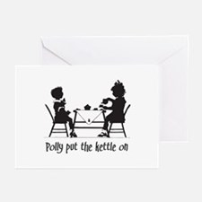 Polly Put the Kettle On Greeting Cards (Package of