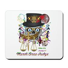 Mardi Gras Judge 1 Mousepad