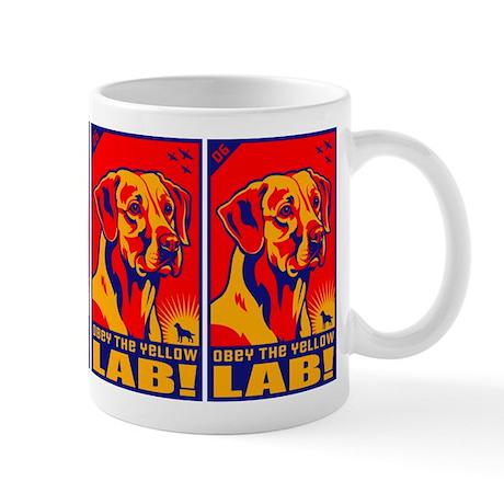 Obey the Yellow Lab! 06 Coffee Mug