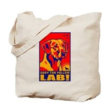 Obey the Yellow Lab! 06 Tote Bag
