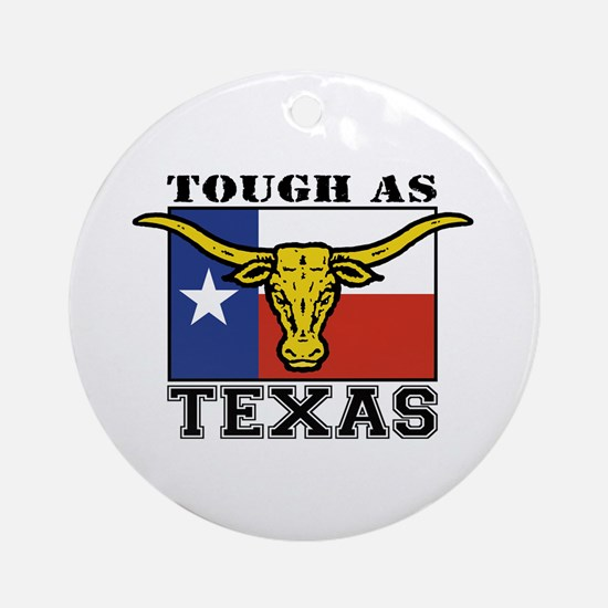 Tough as Texas Longhorn Ornament (Round)