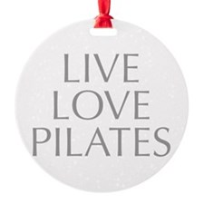 LIVE-LOVE-pilates-OPT-GRAY Ornament