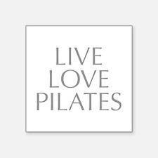 LIVE-LOVE-pilates-OPT-GRAY Sticker