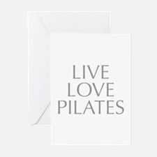 LIVE-LOVE-pilates-OPT-GRAY Greeting Cards (Pk of 2