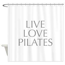 LIVE-LOVE-pilates-OPT-GRAY Shower Curtain