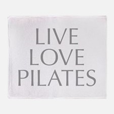 LIVE-LOVE-pilates-OPT-GRAY Throw Blanket
