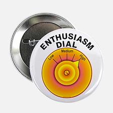 Enthusiasm Dial on High Button