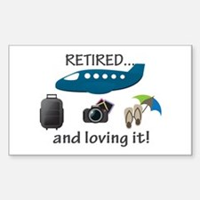 Retired And Loving It Vacation Decal