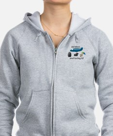 Retired And Loving It Vacation Zip Hoodie
