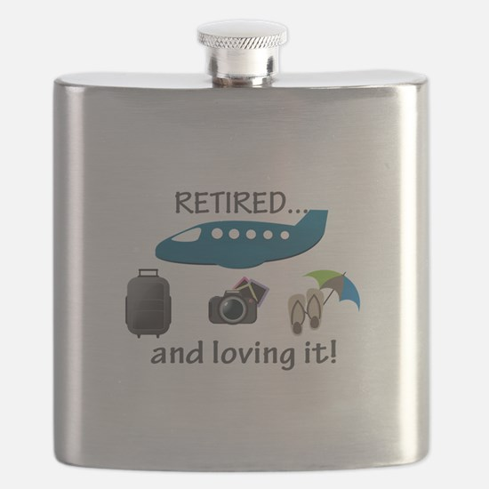 Retired And Loving It Vacation Flask