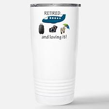 Retired And Loving It Vacation Travel Mug