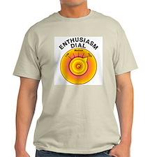 Enthusiasm Dial on High T-Shirt