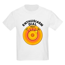 Enthusiasm Dial on High Kids T-Shirt