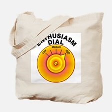 Enthusiasm Dial on High Tote Bag