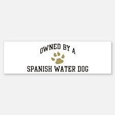 Spanish Water Dog: Owned Bumper Bumper Bumper Sticker